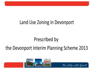 State  Government required all Councils to develop Interim Planning Schemes in 2007