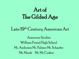 Art of  The Gilded Age  Late 19th Century American Art