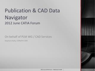 Publication & CAD Data Navigator 2012  June  CATIA Forum