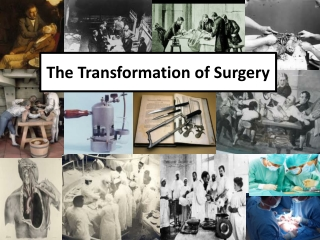The History of Surgery