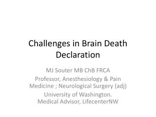 Challenges in Brain Death Declaration