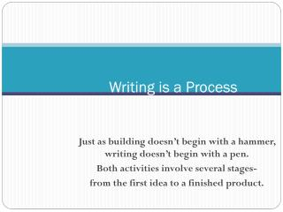Writing is a Process