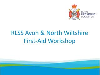RLSS Avon & North Wiltshire First-Aid Workshop