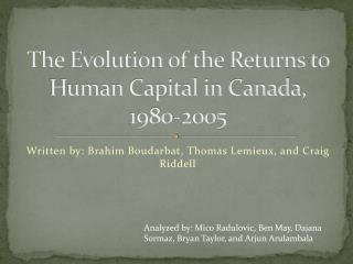 The Evolution of the Returns to Human Capital in Canada, 1980-2005