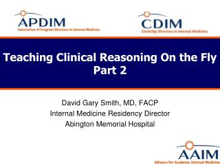 Teaching Clinical Reasoning On the  Fly  Part 2