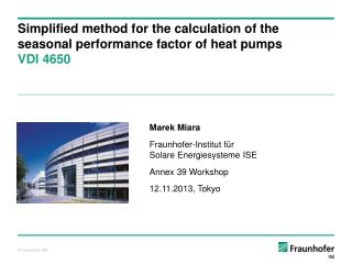 Simplified method for the calculation of the   seasonal performance factor of heat pumps  VDI 4650