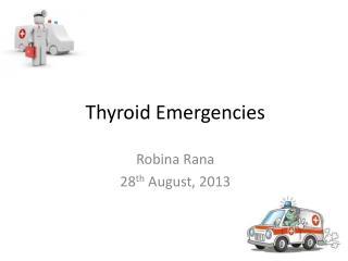 Thyroid Emergencies