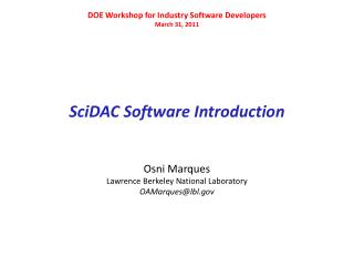 SciDAC  Software Introduction