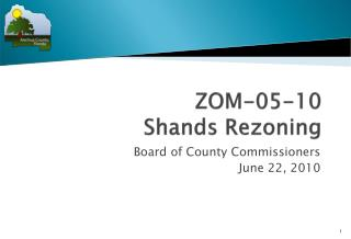 ZOM-05-10  Shands  Rezoning