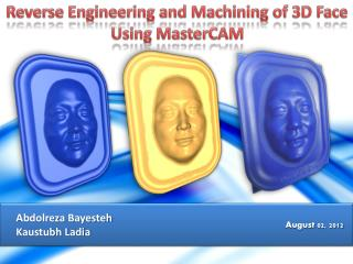 Reverse Engineering and Machining of 3D Face Using MasterCAM