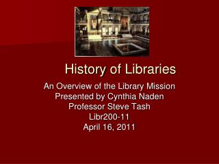 History  of  Libraries