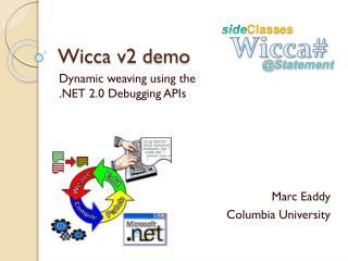 Wicca v2 demo