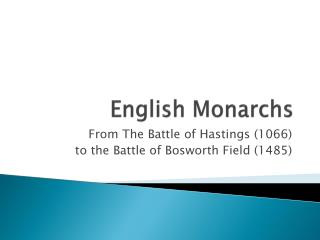 English Monarchs