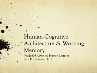 Human Cognitive Architecture & Working Memory