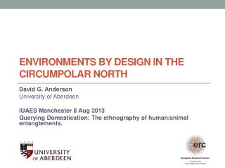 Environments by design in the circumpolar North