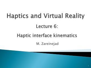 Haptics  and Virtual Reality