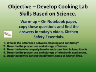 Objective – Develop Cooking Lab Skills Based on Science.