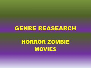GENRE REASEARCH