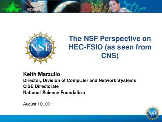 The NSF Perspective on HEC-FSIO (as seen from CNS)