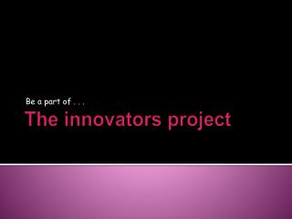 The innovators project