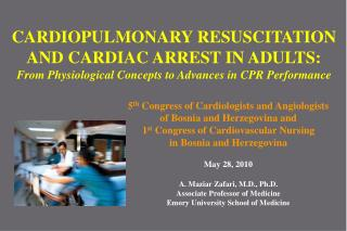 5 th  Congress of Cardiologists and  Angiologists of Bosnia and Herzegovina and