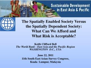 Keith Clifford Bell The World Bank - East Asia and the Pacific Region WASHINGTON  D.C., USA