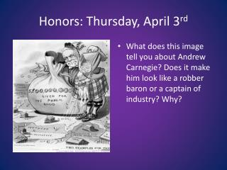 Honors: Thursday , April 3 rd