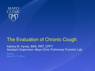 The Evaluation of Chronic Cough