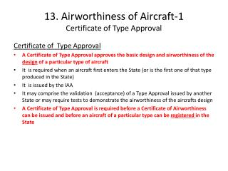 13. Airworthiness of Aircraft-1 Certificate of Type Approval