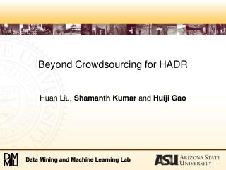 Beyond  Crowdsourcing  for HADR