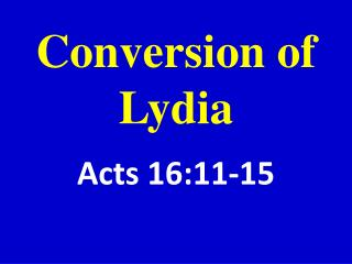 Conversion of Lydia
