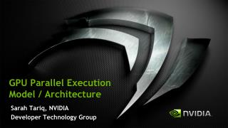 GPU Parallel Execution Model / Architecture