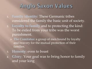 Anglo-Saxon Values