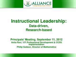 Instructional Leadership: Data-driven, Research-based