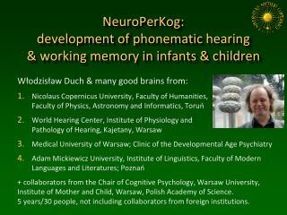 NeuroPerKog : development of  phonematic  hearing  & working memory in infants & children