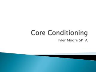 Core Conditioning