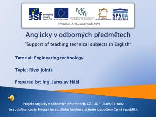 "Anglicky v odborných předmětech ""Support  of teaching technical subjects  in  English """