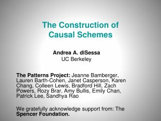 The Construction of  Causal Schemes