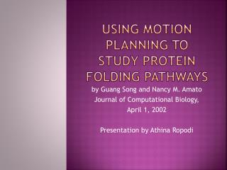 Using Motion Planning to Study Protein Folding Pathways