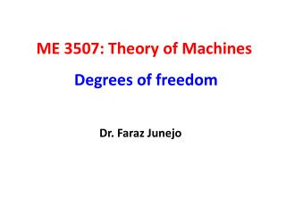 ME 3507: Theory of Machines  Degrees of freedom