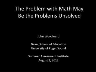 The Problem with Math May Be the Problems Unsolved