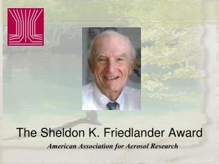 The Sheldon K. Friedlander Award