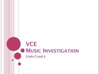 VCE  Music Investigation