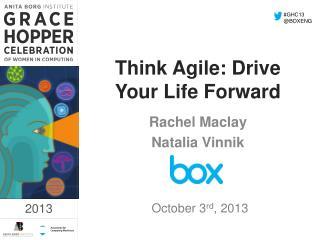 Think Agile: Drive Your Life Forward