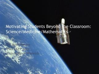 Motivating Students Beyond the Classroom: Science/Medicine/Mathematics