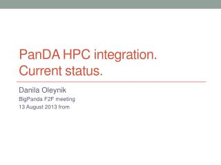 PanDA  HPC integration. Current status.