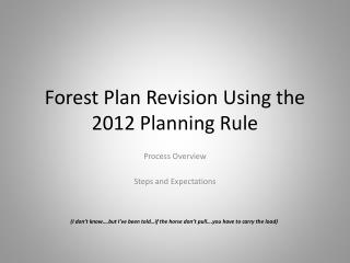 Forest Plan Revision Using the 2012 Planning Rule