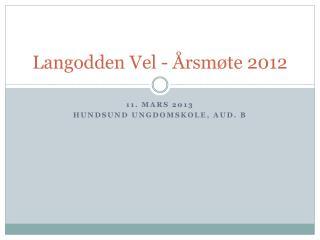 Langodden Vel  -  Årsmøte  2012