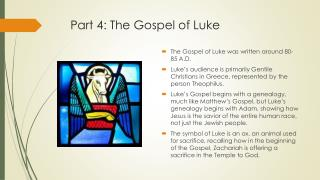 Part 4: The Gospel of Luke