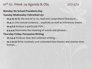 10 th  Gr. Week 24 Agenda & Obj. 		2/17-2/21